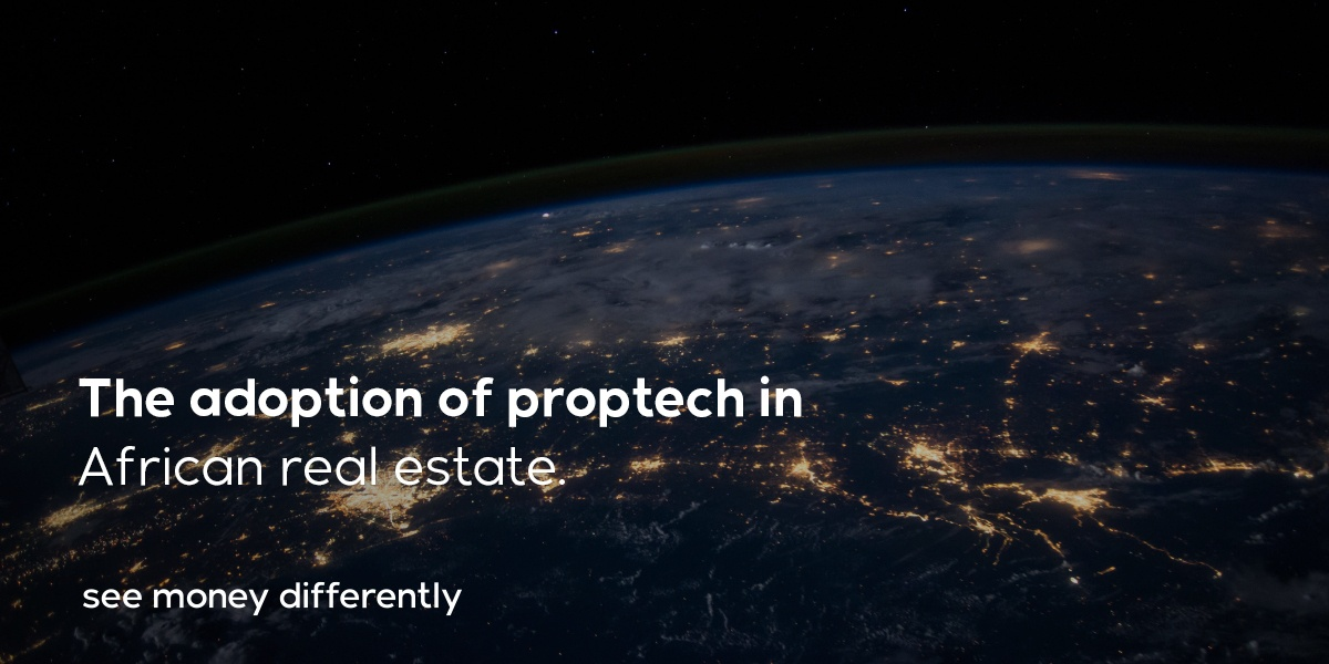 The adoption of proptech in African real estate