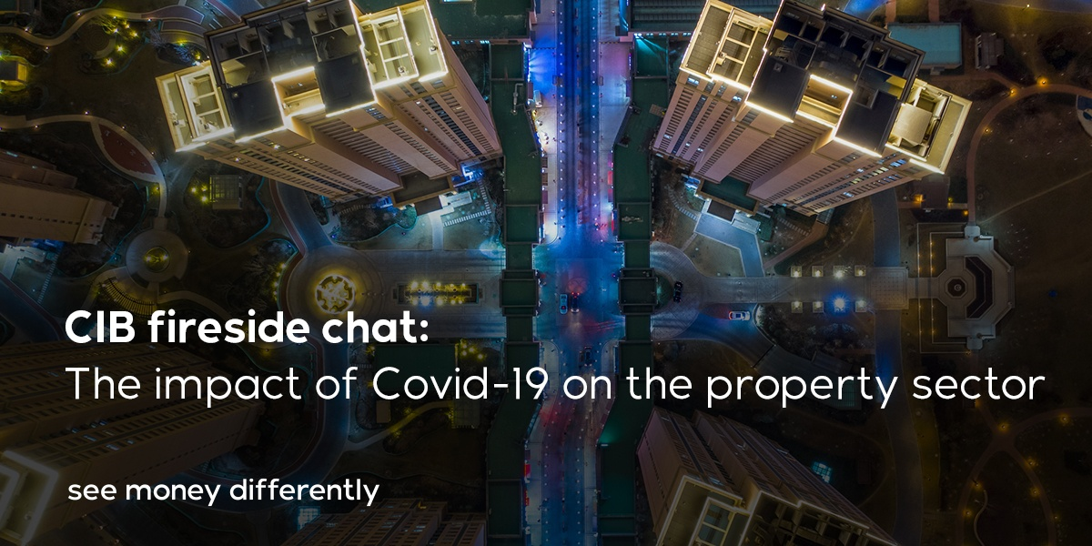 CIB Fireside Chat: The impact of Covid-19 on the property sector
