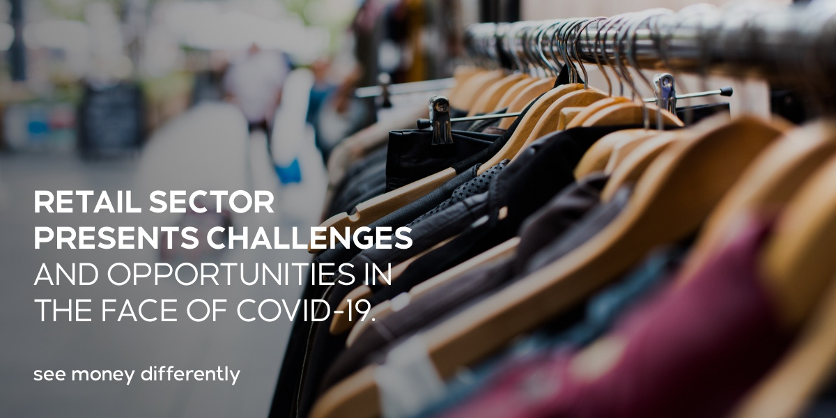 Retail sector presents challenges and opportunities in the face of Covid-19