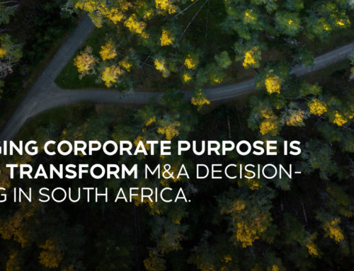 Changing corporate purpose is set to transform M&A decision-making in South Africa